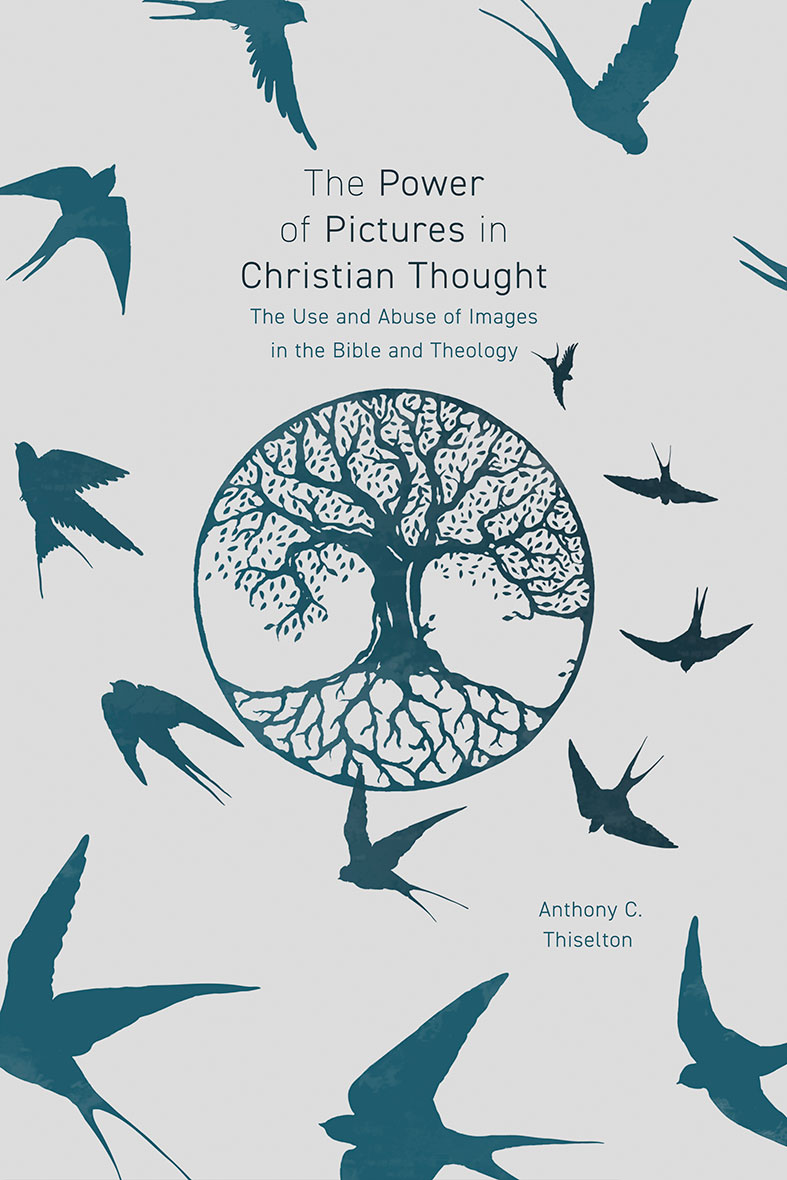 The Power of Pictures in Christian Thought
