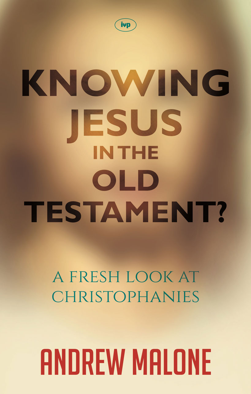 Knowing Jesus in the Old Testament?