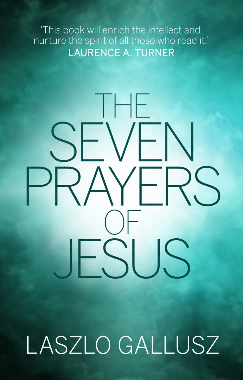 The Seven Prayers of Jesus