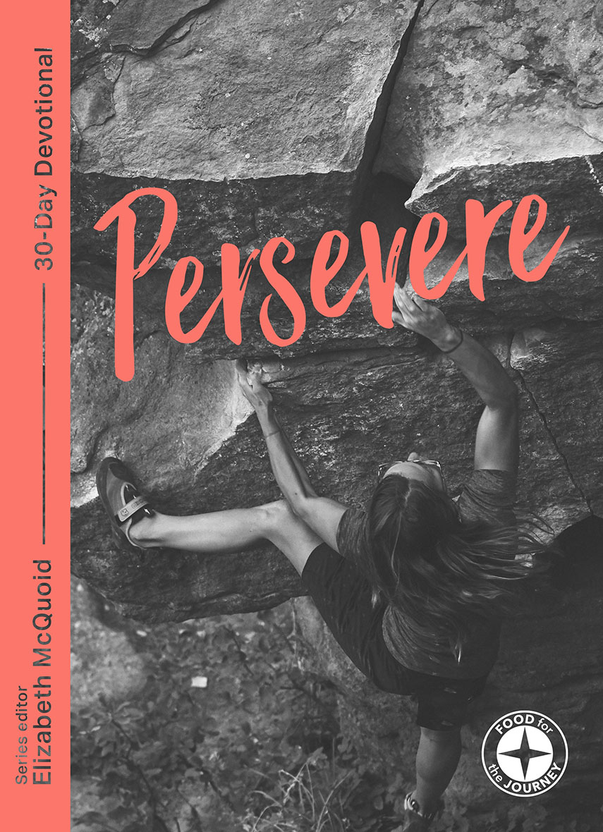 Persevere: Food for the Journey