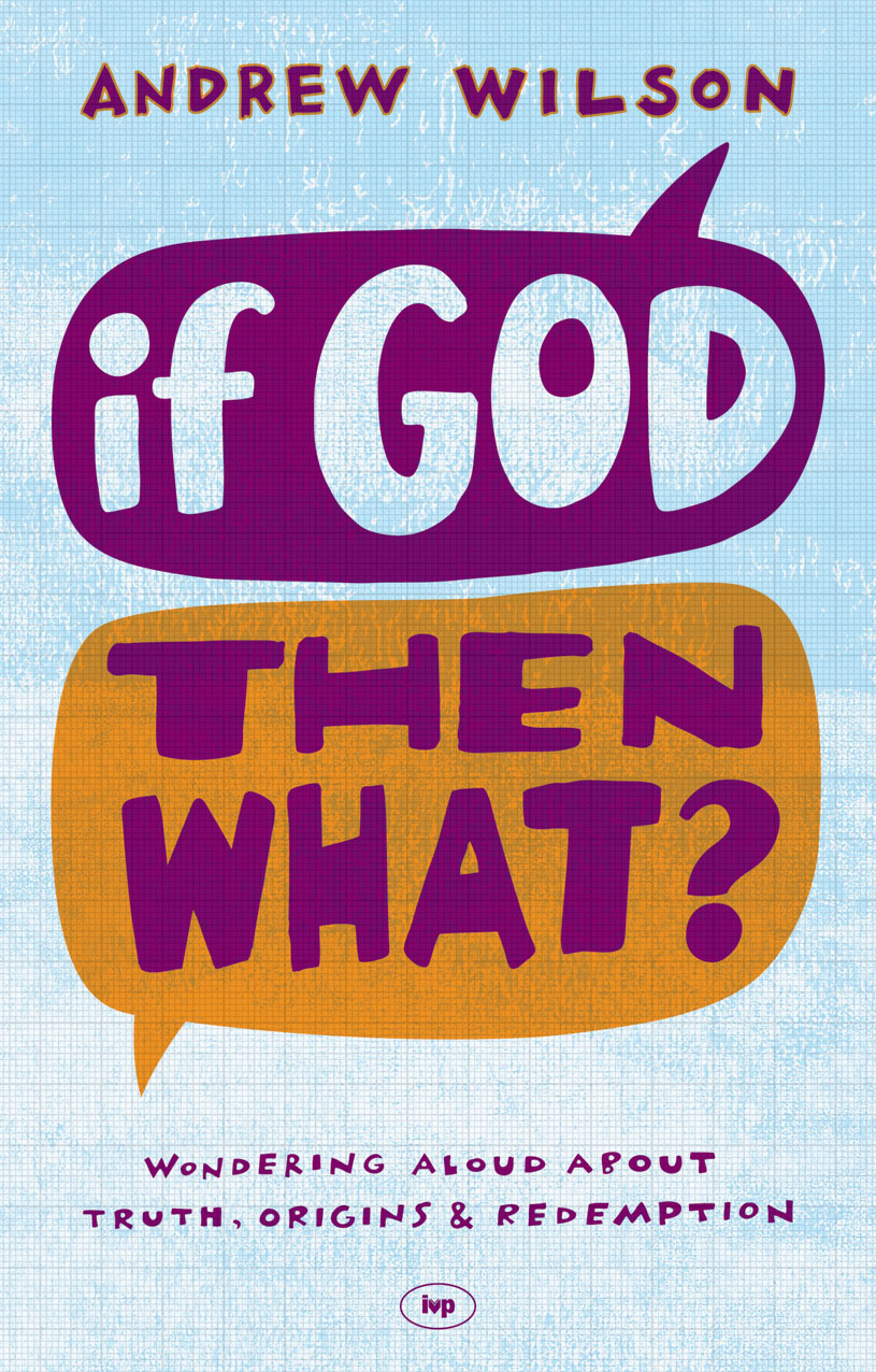 If God, Then What?
