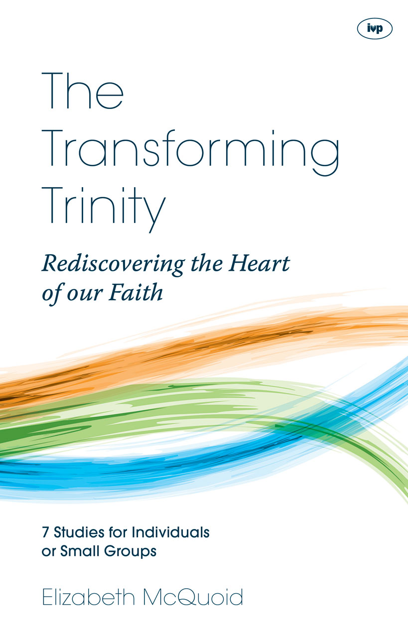 The Transforming Trinity Study Guide