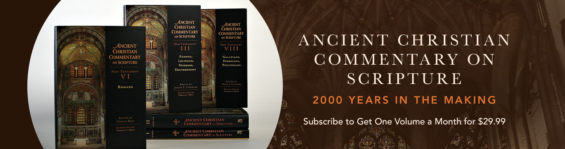 Ancient Christian Commentary on Scripture Membership Program - Get a New Volume Each Month Plus a Free Book with Sign Up