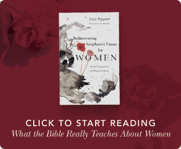 Rediscovering Scriptures's Vision for Women