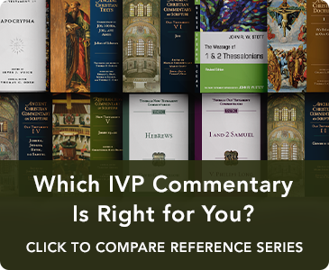 Which IVP Commentary Is Right for You?