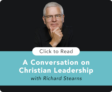 Click to Read A Conservation on Leadership with Richard Stearns