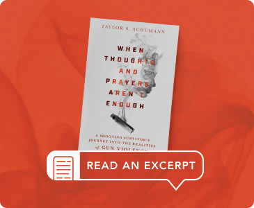 """Read an Excerpt from """"When Thoughts and Prayers Aren't Enough"""""""