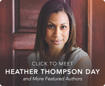 Click to Meet Heather Thompson Day and More Featured Authors