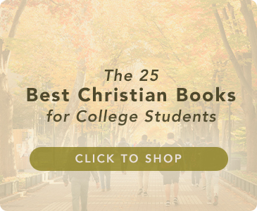 The 25 Best Christian Books for College Students
