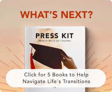 Graduation Press Kit - 5 books to help navigate life's transitions