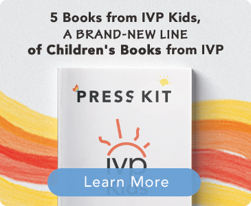 5 Books from IVP Kids - A Brand New Line of Children's Books from IVP