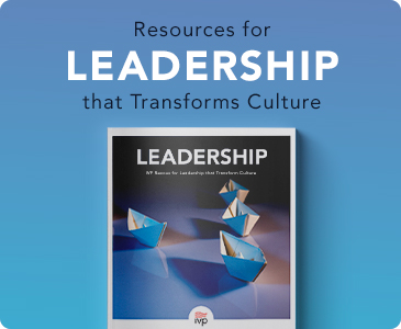Resources for Leadership that Transforms Culture