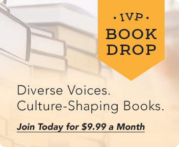 Join IVP Book Drop and get a new book every month for $9.99!
