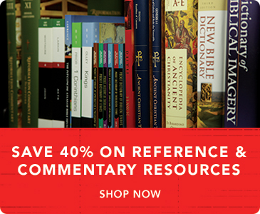 Save 40% on Reference & Commentary Resources - Shop Now
