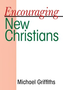 Encouraging New Christians