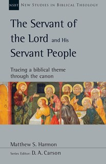 The Servant of the Lord and His Servant People