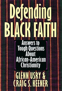 Defending Black Faith