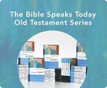 The Bible Speaks Today Series - Old Testament