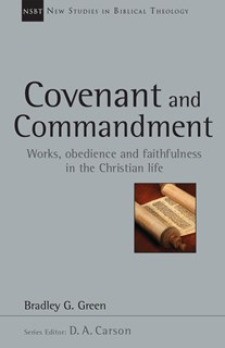 Covenant and Commandment