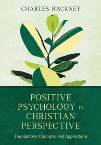 Positive Psychology in Christian Perspective