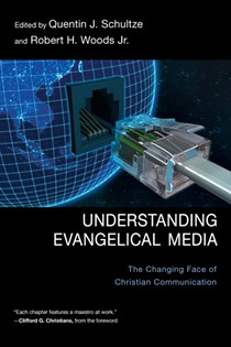 Understanding Evangelical Media