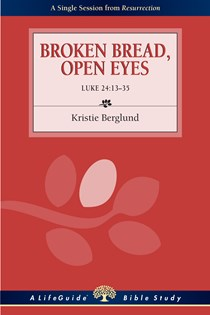 Broken Bread, Open Eyes (2-10 Readers)