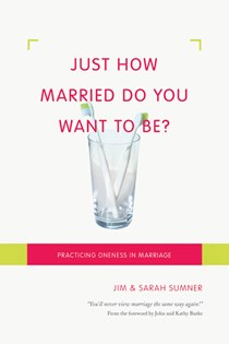 Just How Married Do You Want to Be?