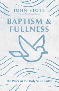 Baptism and Fullness