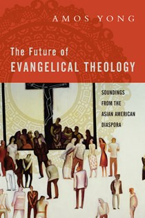 The Future of Evangelical Theology