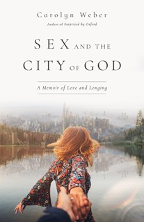 Sex and the City of God