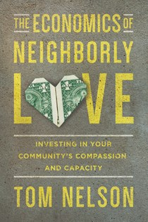 The Economics of Neighborly Love