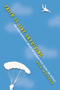 Faith Is Like Skydiving