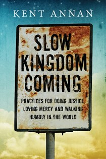 Slow Kingdom Coming