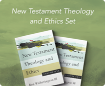New Testament Theology and Ethics Set