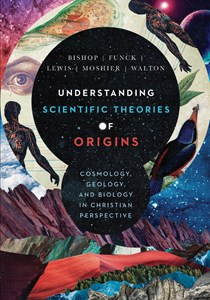Understanding Scientific Theories of Origins