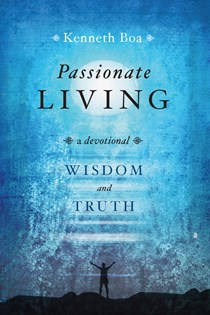 Passionate Living: Wisdom and Truth