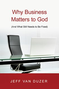 Why Business Matters to God
