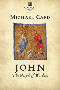 John: The Gospel of Wisdom