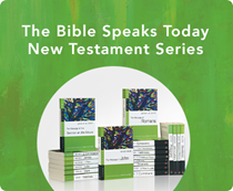 The Bible Speaks Today Series - New Testament Series
