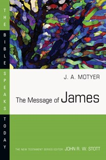 The Message of James