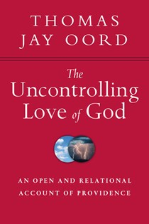 The Uncontrolling Love of God