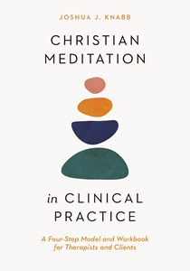 Christian Meditation in Clinical Practice