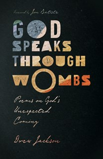 God Speaks Through Wombs
