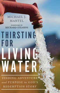 Thirsting for Living Water