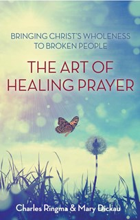 The Art of Healing Prayer