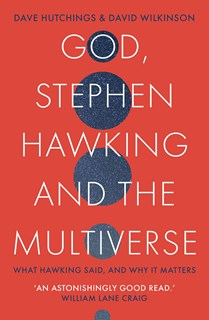 God, Stephen Hawking and the Multiverse