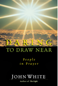 Daring to Draw Near