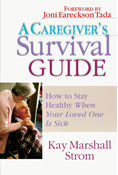 A Caregiver's Survival Guide