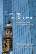 Theology as Retrieval
