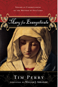 Mary for Evangelicals